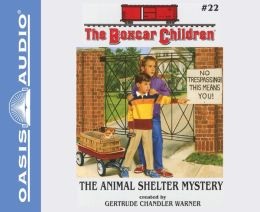The Animal Shelter Mystery (The Boxcar Children Series #22)