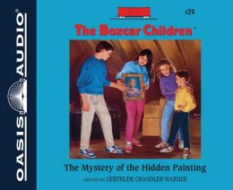 The Mystery of the Hidden Painting (The Boxcar Children Series #24)