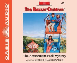 The Amusement Park Mystery (The Boxcar Children Series #25)