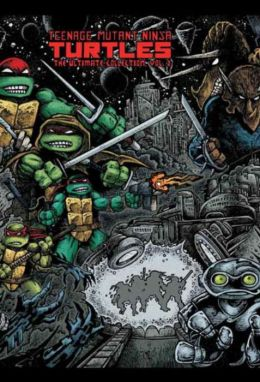 Teenage Mutant Ninja Turtles: The Ultimate Collection, Volume 2