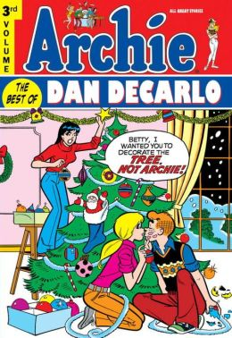 Archie: The Best of Dan DeCarlo, Volume 3