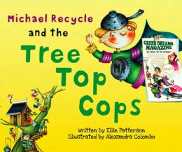 Michael Recycle and the Tree Top Cops