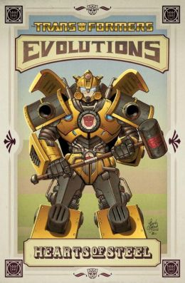 Transformers: Evolutions: Hearts of Steel (2012 Edition)