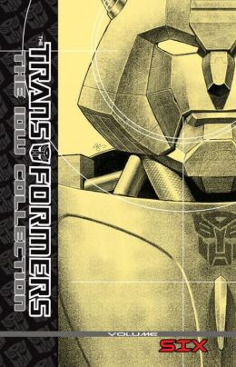 Transformers: The IDW Collection, Volume 6