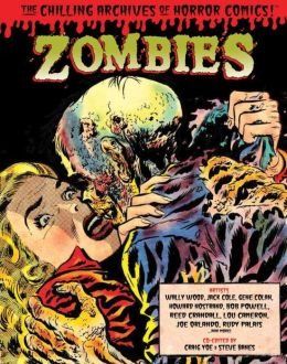 Zombies: The Chilling Archives of Horror Comics, Volume 3