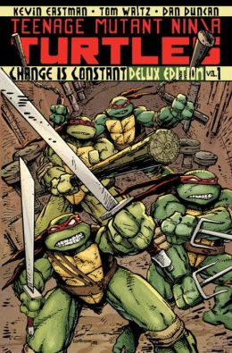 Teenage Mutant Ninja Turtles, Volume 1: Change is Constant