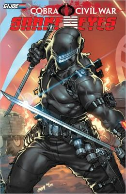 G.I. Joe: Cobra Civil War - Snake Eyes Vol. 1