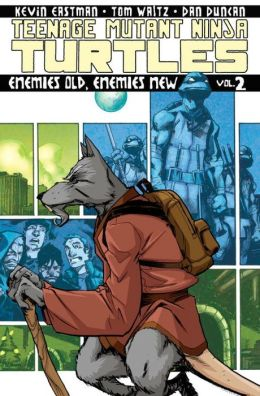 Teenage Mutant Ninja Turtles, Volume 2: Enemies Old, Enemies New