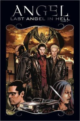 Angel: After the Fall, Volume 6: Last Angel in Hell