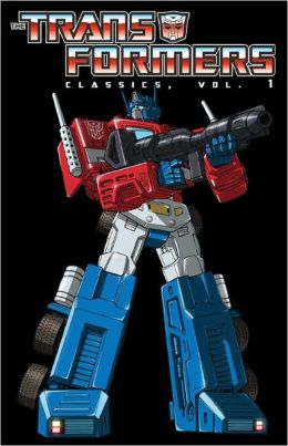 Transformers: Classics Volume 1