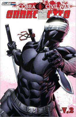 G.I Joe: Cobra Civil War - Snake Eyes Vol.2