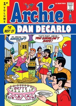 Archie: Best of Dan DeCarlo, Volume 1