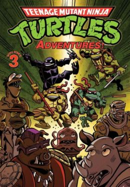 Teenage Mutant Ninja Turtles Adventures, Volume 3