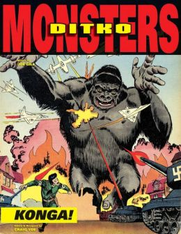 Steve Ditko's Monsters, Volume 2: Konga