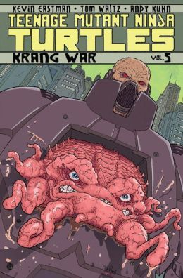 Teenage Mutant Ninja Turtles, Volume 5: Krang War