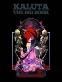 Michael Wm. Kaluta: The Big Book
