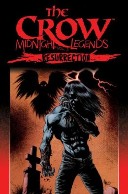 The Crow Midnight Legends, Volume 5: Resurrection