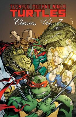 Teenage Mutant Ninja Turtles Classics, Volume 7