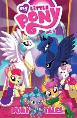 My Little Pony: Pony Tales, Volume 2