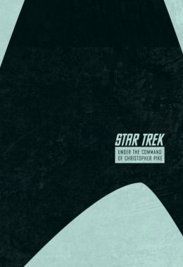 Star Trek: The Star Date Collection, Volume 2: Under the Command of Christopher Pike