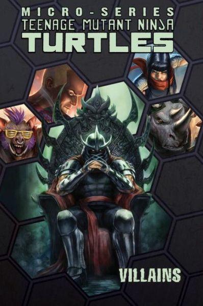 Ebook torrents download Teenage Mutant Ninja Turtles: Villains Micro-Series, Volume 2