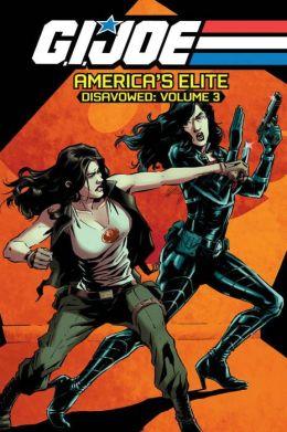 G.I. JOE America's Elite: Disavowed, Volume 3