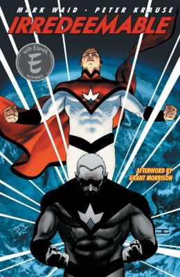 Irredeemable Vol 1
