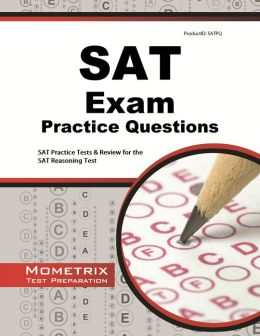 SAT Exam Practice Questions Study Guide