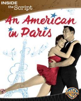 An American in Paris: Inside the Script