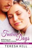 Book Cover Image. Title: Twelve Days (The McRae Series, Book 1 - Sam and Rachel), Author: Teresa Hill