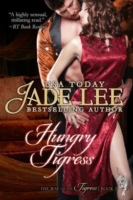Hungry Tigress (The Way of The Tigress, Book 2)