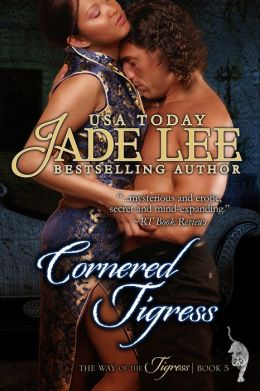 Cornered Tigress (The Way of The Tigress, Book 5)