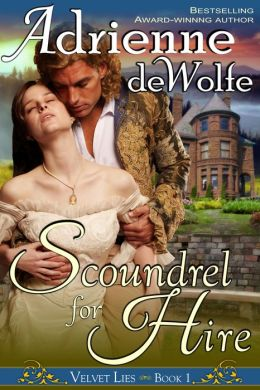 Scoundrel for Hire (Velvet Lies, Book 1)