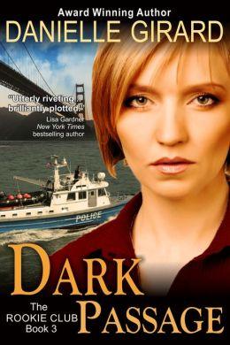 Dark Passage (The Rookie Club, Book 3)
