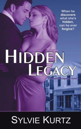Hidden Legacy (a Romantic Suspense Novel)