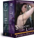 Shadows of Love Boxset (Two Gothic Romance Novels in One)