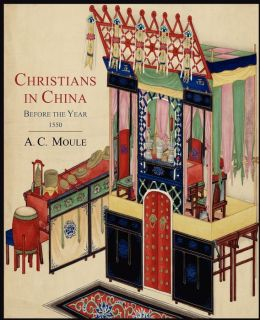Christians in China before the Year 1550