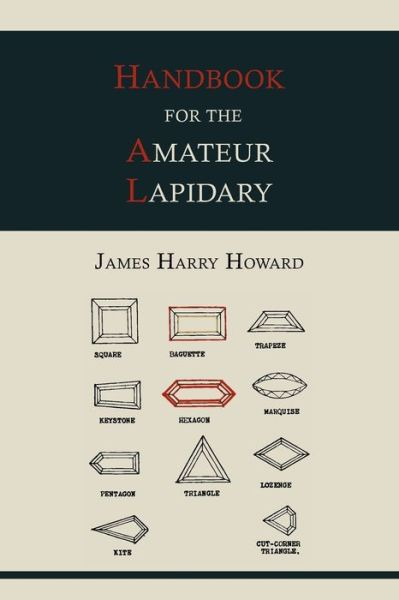 Handbook for the Amateur Lapidary
