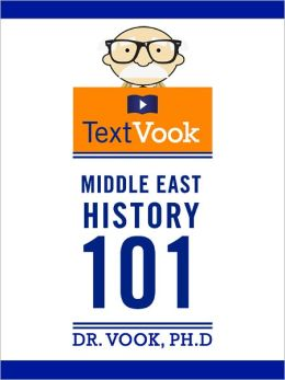 Middle East History 101: The TextVook