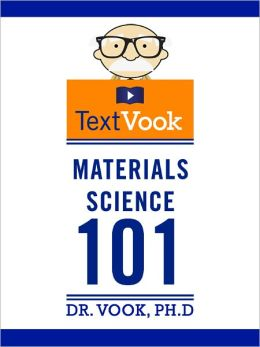 Materials Science 101: The TextVook