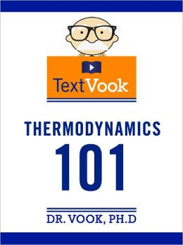 Thermodynamics 101: The TextVook