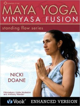Maya Yoga Vinyasa Fusion: Standing Flow (Enhanced Edition)