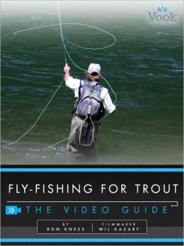 Fly-Fishing for Trout: The Video Guide (Enhanced Edition)