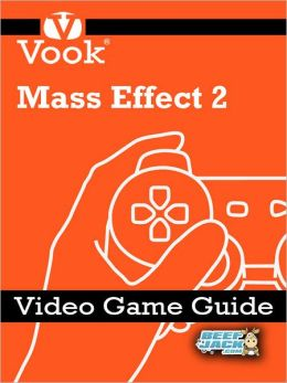 Mass Effect 2: Video Game Guide