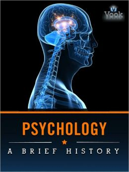 Psychology: A Brief History