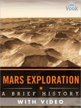 Mars Exploration: A Brief History (Enhanced Version)