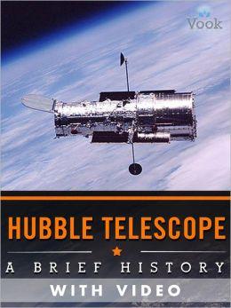 Hubble Telescope: A Brief History (Enhanced Version)