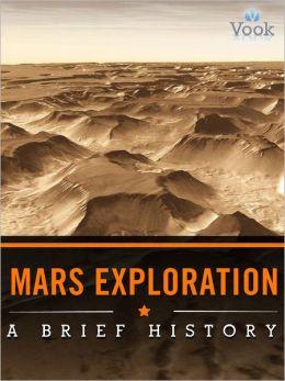 Mars Exploration: A Brief History