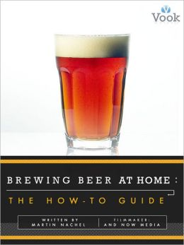 Brewing Beer at Home: The How-To Guide