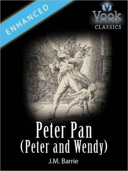 Peter Pan (Peter and Wendy) by J.M. Barrie: Vook Classics
